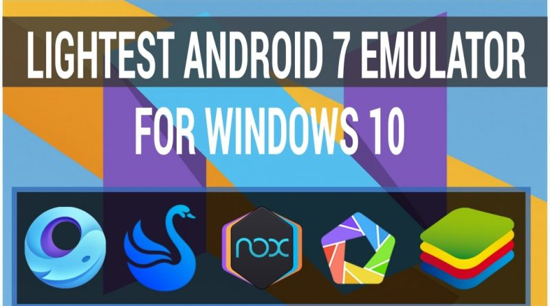 Lightest-Android-7-Emulator-for-Windows-10