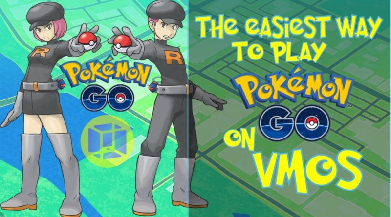 how to play pokemon go on vmos