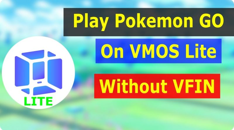 Play-Pokemon-GO-On-VMOS-Lite-Without-VFIN