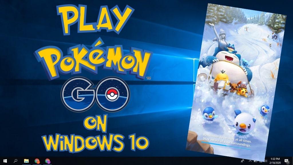 play pokemon go on pc windows 10