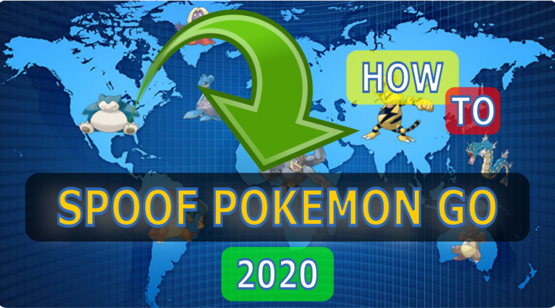 spoof pokemon go 2020