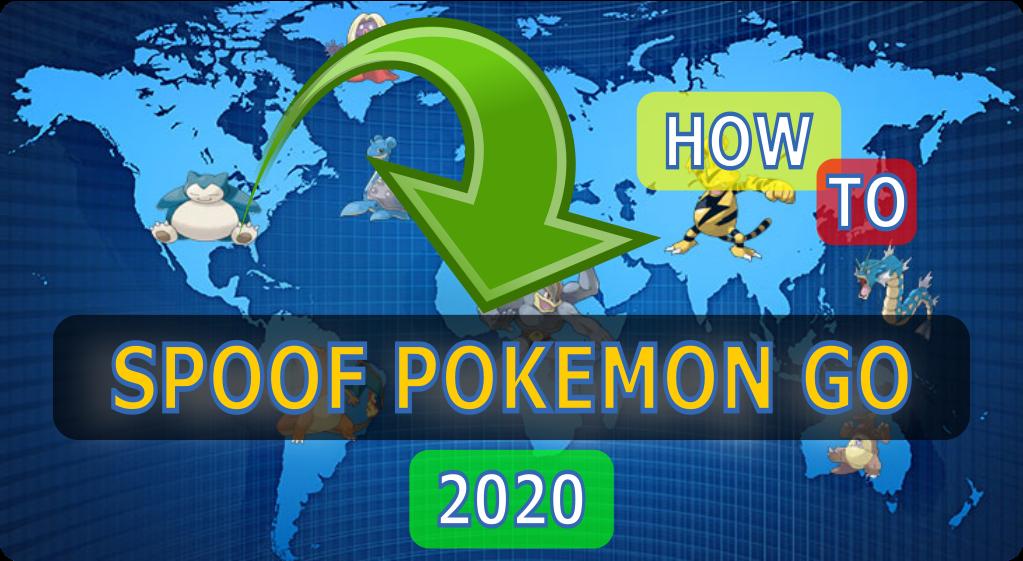 spoof pokemon go 2020