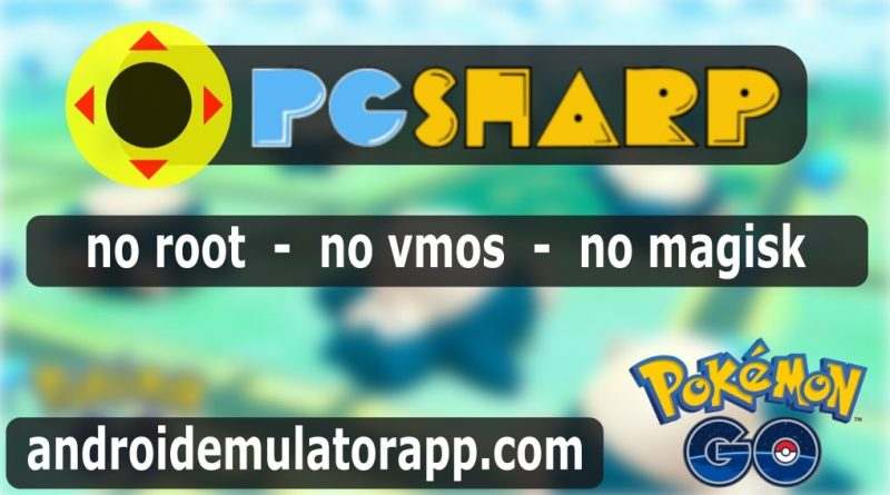 pgsharp 1.0.2 pokemon go joystick