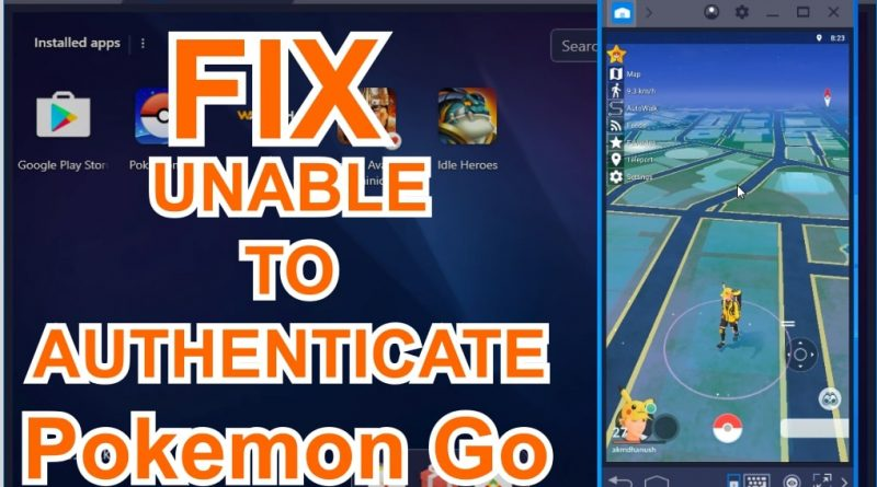 Pokemon Go Bluestacks Unable To Authenticate Fix 2020