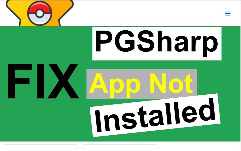 pgsharp app not installed 2020