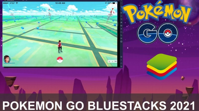 pokemon go bluestacks 2021 5 spoofing emulator