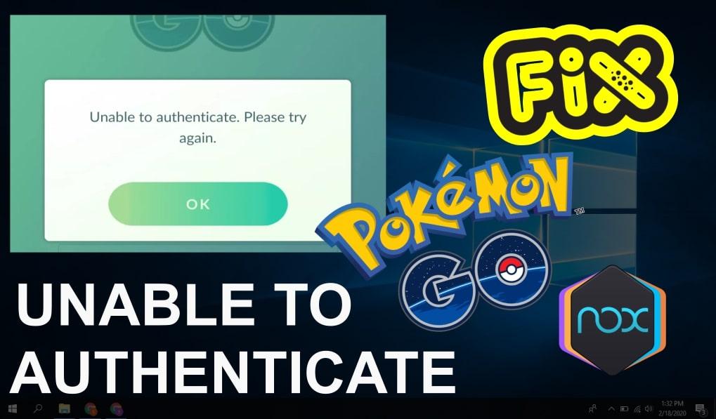 pokemon go nox unable to authenticate 2021
