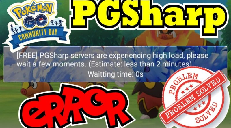 pgsharp experiencing high load fix