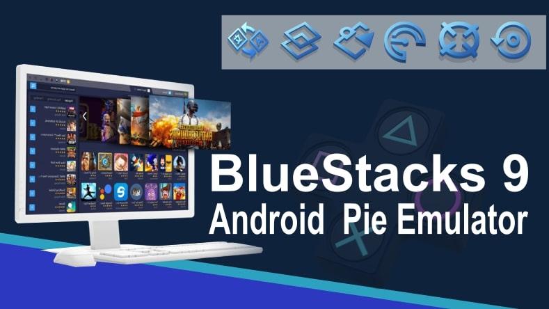 bluestacks 9 android pie emulator